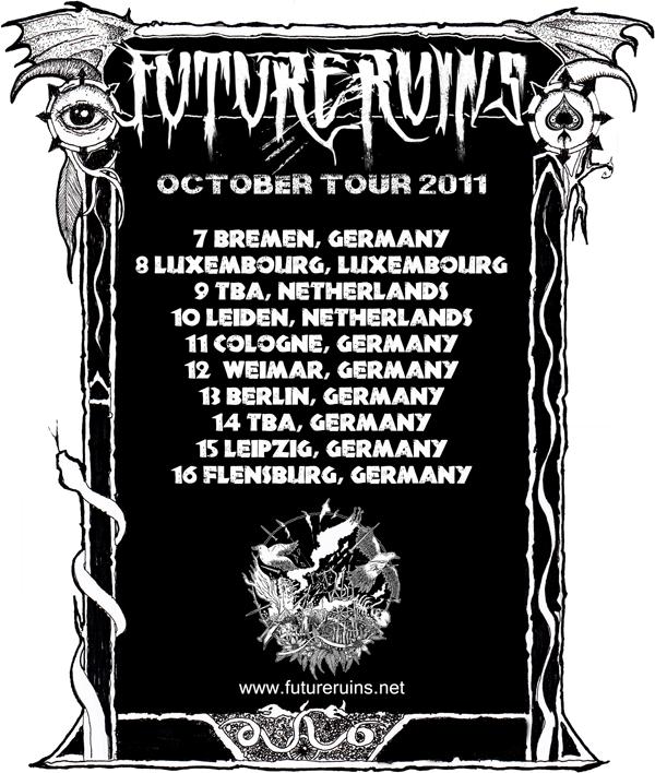 FUTURE RUINS Tour Dates!