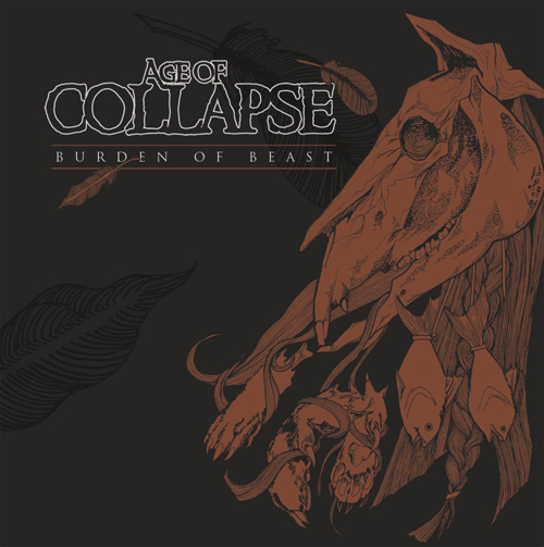 Pre-Orders for AGE OF COLLAPSE - Burden of Beast LP available now!