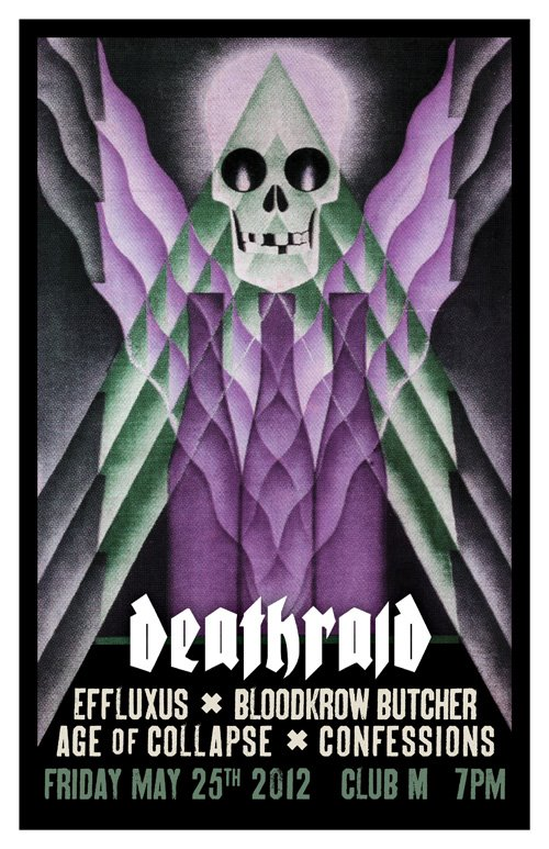 Epic gig!  Deathraid, Effluxus (CA), Bloodkrow Butcher (MA), Age of Collapse (SD), Confessions (PDX)