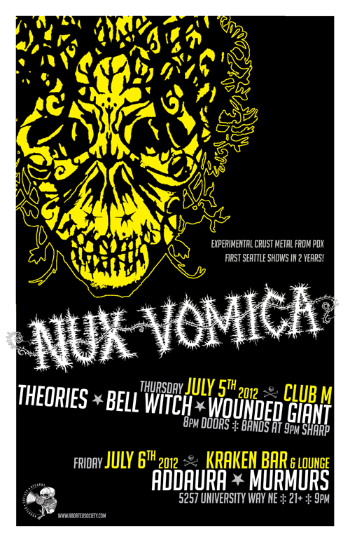 NUX VOMICA invades Seattle!