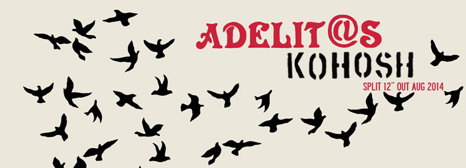 Pre-orders Up for ADELIT@S / KOHOSH split 12""